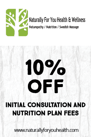 Naturally For You Health and Wellness - 10% off initial consultation and nutrition plan fees.