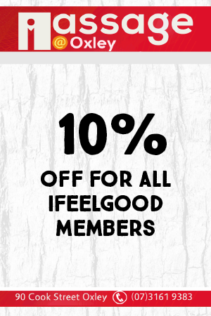 Massage Oxley - 10% off for all ifeelgood 24/7 members. 90 Cook Street, Oxley. (07) 3161 9389