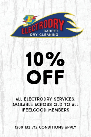 Electrodry Carpet Dry Cleaning 10% Off All Electrodry Services. Available Across QLD to all ifeelgood members. 1300 132 713, conditions apply