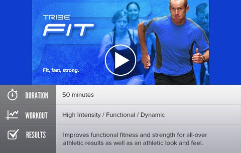Tribe Fit - Fit, fast, strong. Duration: 50 minutes. Workout: High Intensity / Functional / Dynamic. Results: Improves functional fitness and strength for all-over athletic results as well as an athletic look and feel.